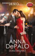 Descargar libro electrónico para móviles DOBLE ENGAÑO de ANNA DEPALO (Literatura española)