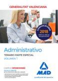ADMINISTRATIVO DE LA GENERALITAT VALENCIANA. TEMARIO PARTE ESPECIAL VOLUMEN 1 - 9788414220740 - VV.AA.