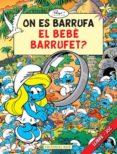 ON ES BARRUFA EL BEBE BARRUFET? - 9788415267140 - PEYO