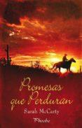 PROMESAS QUE PERDURAN - 9788415433040 - SARAH MCCARTY