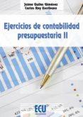 EJERCICIOS DE CONTABILIDAD PRESUPUESTARIA - 9788415941040 - JAIME QUILES GIMENEZ