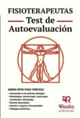 FISIOTERAPEUTAS. TEST DE AUTOEVALUACIÓN - 9788416506040 - VV.AA.