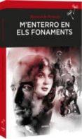 M ENTERRO EN ELS FONAMENTS - 9788416698240 - MANUEL DE PEDROLO