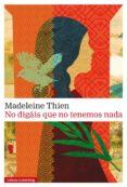no digáis que no tenemos nada (ebook)-madeleine thien-9788416734740