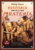 historia de la pirateria (2ª ed.)-philip gosse-9788416981540