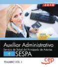 AUXILIAR ADMINISTRATIVO DEL SERVICIO DE SALUD DEL PRINCIPADO DE ASTURIAS (SESPA): TEMARIO (VOL. I) - 9788417632540 - VV.AA.
