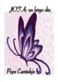 JOTA;UN LARGO DÍA (EBOOK) - 9788417848040 - CANTALEJO  PEPE