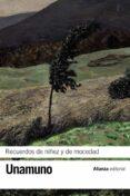 RECUERDOS DE NIÑEZ Y DE MOCEDAD - 9788420608440 - MIGUEL DE UNAMUNO