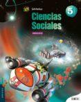 CIENCIAS SOCIALES 5º PRIMARIA PROYECTO SUPERPIXÉPOLIS ANDALUCIA - 9788426397140 - VV.AA.