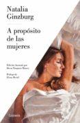 A PROPOSITO DE LAS MUJERES - 9788426403940 - NATALIA GINZBURG