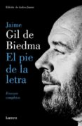 EL PIE DE LA LETRA - 9788426404640 - JAIME GIL DE BIEDMA