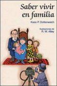 SABER VIVIR EN FAMILIA - 9788428520140 - VICTORIA O CONNOR