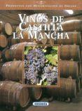 VINOS DE CASTILLA-LA MANCHA - 9788430531240 - VV.AA.