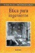 etica para ingenieros (2ª ed. corregida)-jose ignacio murillo-rafael escola-9788431320140