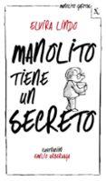 MANOLITO TIENE UN SECRETO - 9788432214240 - ELVIRA LINDO