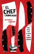 el chef cabreado (ebook)-anthony warner-9788434427440