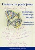CARTAS A UN POETA JOVEN - 9788447217540 - AQUILINO DUQUE GIMENO