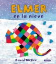 ELMER EN LA NIEVE - 9788448824440 - DAVID MCKEE