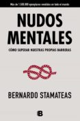 NUDOS MENTALES - 9788466658140 - BERNARDO STAMATEAS