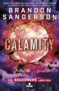 CALAMITY (SERIE RECKONERS VOL. III) - 9788466659840 - BRANDON SANDERSON