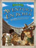 AVENTURA EN ROMA - 9788467043440 - VV.AA.