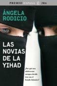 las novias de la yihad (ebook)-angela rodicio-9788467048940