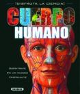 CUERPO HUMANO - 9788467706840 - VV.AA.