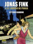 JONAS FINK 4. EL LIBRERO DE PRAGA - 9788467931440 - VITTORIO GIARDINO
