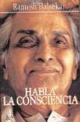 HABLA LA CONSCIENCIA - 9788472455740 - RAMESH S. BALSEKAR