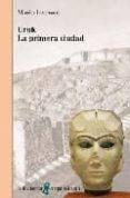 URUK. LA PRIMERA CIUDAD - 9788472903340 - MARIO LIVERANI