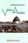 VALLE DE ALCUDIA - 9788477893240 - VICENTE ROMANO