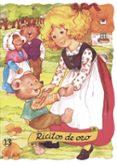 RICITOS DE ORO - 9788478643240 - MARGARITA RUIZ ABELLO