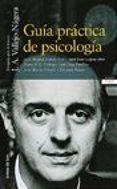 GUIA PRACTICA DE PSICOLOGIA - 9788478809240 - JUAN ANTONIO VALLEJO-NAGERA