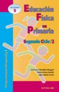 EDUCACION FISICA EN PRIMARIA, II - 9788483161340 - JOSE LUIS CHINCHILLA MINGUET