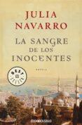 LA SANGRE DE LOS INOCENTES - 9788483465240 - JULIA NAVARRO