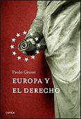 EUROPA Y EL DERECHO - 9788484329640 - PAOLO GROSSI