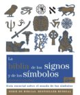 la biblia de los signos y de los simbolos: guia esencial sobre el mundo de los simbolos-madonna gauding-9788484456940