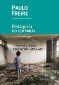 pedagoxia do oprimido-paulo freire-9788484644040