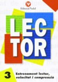 ENTRENAMENT LECTOR, VELOCITAT I COMPRENSIÓ Nº 3 LLETRA MANUSCRITA - 9788486545840 - VV.AA.