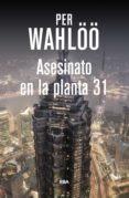 asesinato en la planta 31. (ebook)-per wahlöö-9788490069240