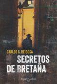 SECRETOS DE BRETAÑA - 9788491392040 - CARLOS G. REIGOSA