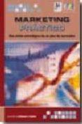 MARKETING PRACTICO: UNA VISION ESTRATEGICA DE UN PLAN DE MARKETIN G - 9788492650040 - L.M. ECHEVERRI