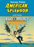 EGO & ARROGANCIA: LA HISTORIA DE MICHAEL MALICE - 9788494235740 - HARVEY PEKAR