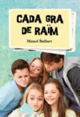 CADA GRA DE RAIM - 9788494564840 - MANEL BALLART