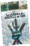 LA GUERRA DE MELILLA EN 1893 - 9788496170940 - AGUSTIN RAMON RODRIGUEZ GONZALEZ