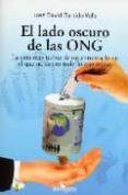 EL LADO OSCURO DE LAS ONG - 9788496632240 - DAVID GARRIDO