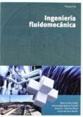INGENIERIA FLUIDOMECANICA - 9788497329040 - M. VERA COELLO