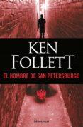 EL HOMBRE DE SAN PETERSBURGO - 9788497594240 - KEN FOLLETT