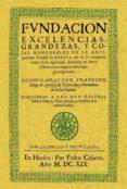HUESCA. FUNDACION, EXCELENCIAS, GRANDEZAS Y COSAS MEMORABLES DE L A ANTIQUISIMA CIUDAD (FACSIMIL) - 9788497615440 - FRANCISCO DIEGO AYNSA Y DE IRIARTE