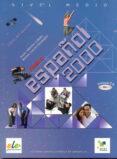 NUEVO ESPAÑOL 2000: MEDIO (LIBRO DEL ALUMNO) - 9788497783040 - NIEVES GARCIA FERNANDEZ
